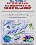 The Power of Enterprise PMOs and Enterprise-Wide Project Management