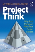 Project Think: Why Good Managers Make Bad Decisions