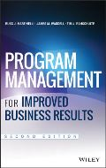Program Management for Improved Business Results, 2nd