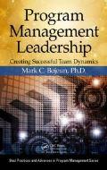 Program Management Leadership: Creating Successful Teams