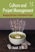 Culture and Project Management: Managing Diversity in Multi-Cultural Projects