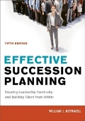 Effective Succession Planning: Ensuring Effective Leadership Continuity and Building Talent from Within