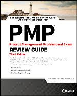 Project Management Professional Exam Review Guide, 3rd Edition