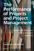 The Performance of Projects and Project Management: Sustainable Delivery in Project Intensive Companies