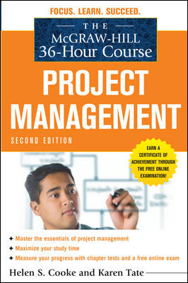 The McGraw-Hill 36-Hour Course: Project Management, 2 Ed.