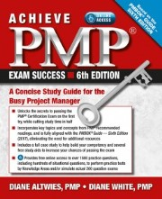Achieve PMP Exam Success, 6th Ed: A Concise Study Guide for the Busy Project Manager