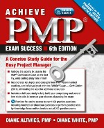 Achieve PMP Exam Success, 6th Edition
