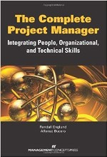 The Complete Project Manager: Integrating People, Organizational, and Technical Skills