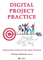 Digital Project Practice: Managing Innovation and Change