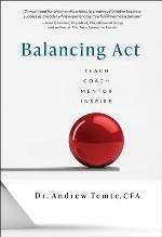 Balancing Act: Teach, Coach, Mentor, Inspire